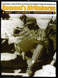Personal Groupings, Award Documents, and Ephemera of Rommel's Afrikakorps: