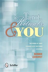 Tarot, Rituals, & You