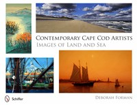 Contemporary Cape Cod Artists: Images of Land and Sea