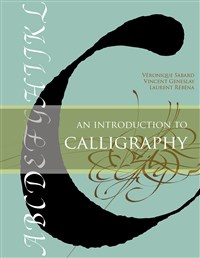 INTRODUCTION TO CALLIGRAPHY (Hardback)