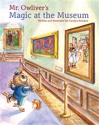 Mr. Owliver's Magic at the Museum