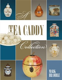 A Tea Caddy Collection