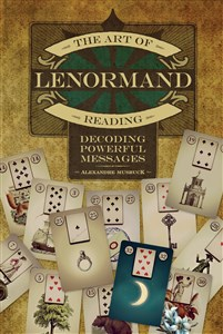 The Art of Lenormand Reading