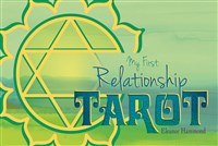 My First Relationship Tarot