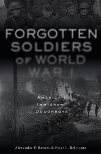 Forgotten Soldiers of World War I