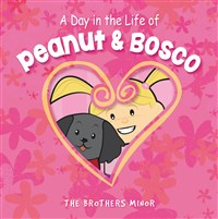 A Day in the Life of Peanut & Bosco