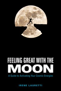 Feeling Great with the Moon