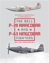 The Bell P39 Airacobra and P63 Kingcobra Fighters