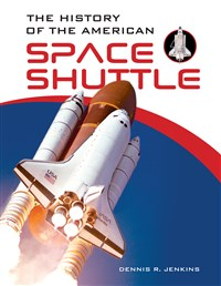 The History of the American Space Shuttle