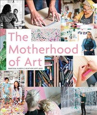 The Motherhood of Art
