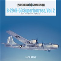 B-29/B-50 Superfortress, Vol. 2