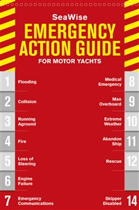 SeaWise Emergency Action Guide and Safety Checklists for Motor Yachts