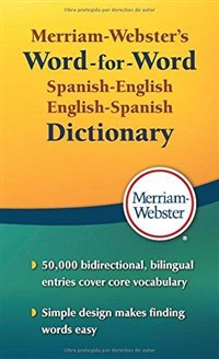 Merriam Webster's Word-for-Word Spanish-English Dictionary