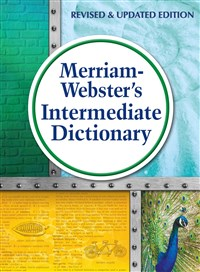 Merriam-Webster's Intermediate Dictionary Revised & Updated 2016