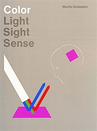 Color: Light, Sight, Sense