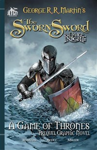 The Sworn Sword: The Graphic Novel