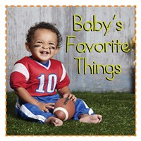Baby's Favorite Things