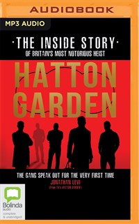 Hatton Garden: The Inside Story