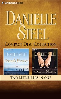 Danielle Steel – Friends Forever and The Sins of the Mother 2-in-1 Collection