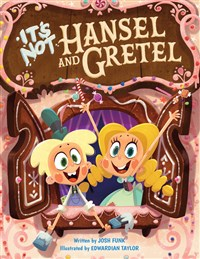 It's Not Hansel and Gretel