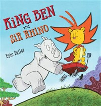 King Ben and Sir Rhino