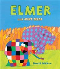 ELMER AND AUNT ZELDA (Hardback)