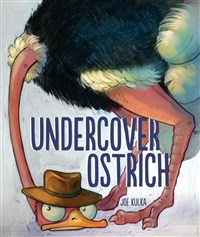 Undercover Ostrich