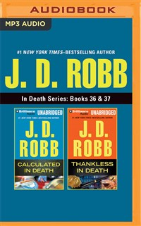 J. D. Robb - In Death Series: Books 36 & 37