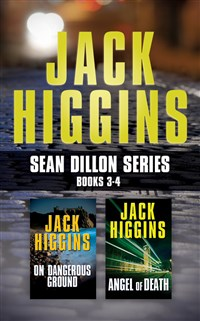 Jack Higgins - Sean Dillon Series: Books 3-4