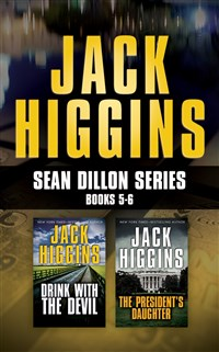 Jack Higgins - Sean Dillon Series: Books 5-6