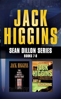 Jack Higgins - Sean Dillon Series: Books 7-8