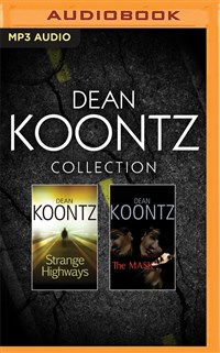 Dean Koontz - Collection: Strange Highways & The Mask