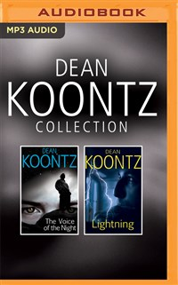 Dean Koontz - Collection: The Voice of the Night & Lightning