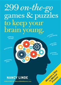 299 On-the-Go Games & Puzzles to Keep Your Brain Young