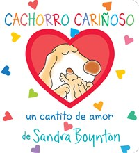 Cachorro cariñoso / Snuggle Puppy! Spanish Edition