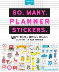 So. Many. Planner Stickers.