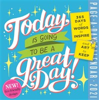 Today Is Going to Be a Great Day! Page-A-Day Calendar 2021