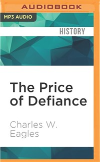 The Price of Defiance