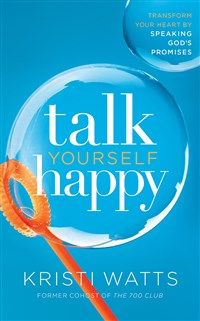 Talk Yourself Happy