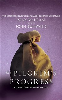 John Bunyan's The Pilgrim's Progress