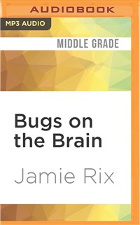 Bugs on the Brain