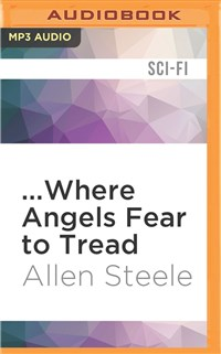 ...Where Angels Fear to Tread