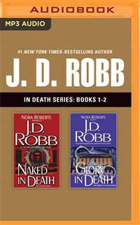 J. D. Robb - In Death Series: Books 1-2