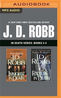 J. D. Robb - In Death Series: Books 3-4