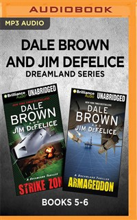 Dale Brown's Dreamland Series: Books 5-6