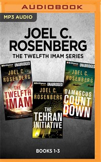 Joel C. Rosenberg The Twelfth Imam Series: Books 1-3