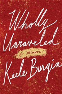 Wholly Unraveled