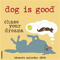 2019 Dog Is Good Wall Calendar