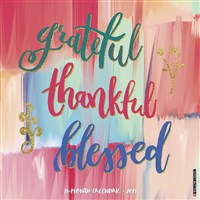 Grateful, Thankful, Blessed 2019 Wall Calendar
