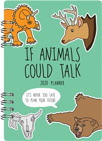 If Animals Could Talk 2020 Planner